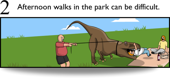 2. Afternoon walks in the park can be difficult.
